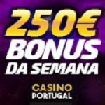 Bónus da semana 250e Casino Portugal